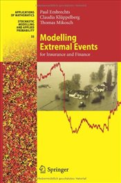 Modelling Extremal Events: For Insurance and Finance (Stochastic Modelling and Applied Probability) - Embrechts, Paul