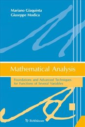Mathematical Analysis: Foundations and Advanced Techniques for Functions of Several Variables - Giaquinta, Mariano