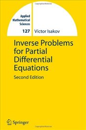 Inverse Problems for Partial Differential Equations (Applied Mathematical Sciences) - Isakov, Victor