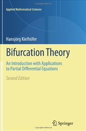 Bifurcation Theory: An Introduction with Applications to Partial Differential Equations (Applied Mat - Kielhöfer, Hansjörg