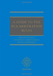 Guide to the PCA Arbitration Rules - Daly, Brooks