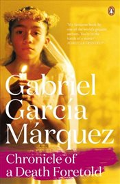 Chronicle of a Death Foretold - Marquez, Gabriel Garcia
