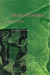 Myth and Society in Ancient Greece  - Vernant, Jean Pierre