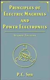 Principles of Electric Machines and Power Electron Electronics 2E WSE - SEN, P. C.