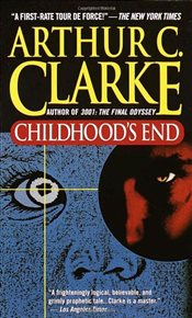 Childhoods End - Clarke, Arthur C.