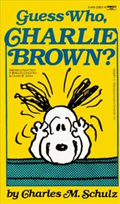 Guess Who Charlie Brown  - Schulz, Charles M.