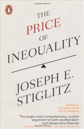 Price of Inequality - Stiglitz, Joseph E.