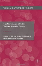 Governance of Active Welfare States in Europe - Sirovatka, Tomas