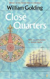 Close Quarters : With an Introduction by Ronald Blythe - Golding, William