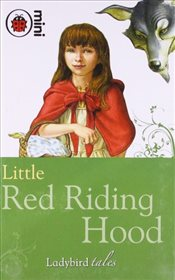 Ladybird Tales : Little Red Riding Hood - Ladybird,