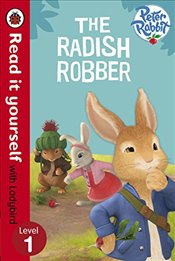 Peter Rabbit the Radish Robber : Read It Yourself : Level 1 -