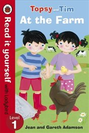 Topsy and Tim : At the Farm : Read It Yourself With Ladybird : Level 1 - Ladybird,