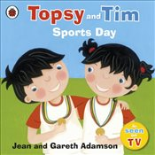 Topsy and Tim : Sports Day - Adamson, Jean