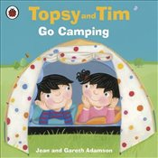 Topsy and Tim : Go Camping - Adamson, Jean