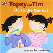 Topsy and Tim : Go to the Dentist - Adamson, Jean