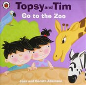 Topsy and Tim : Go to the Zoo - Adamson, Jean