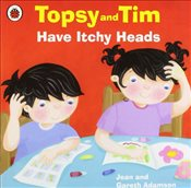 Topsy and Tim : Have Itchy Heads - Adamson, Jean