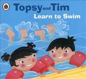 Topsy and Tim : Learn to Swim - Adamson, Jean