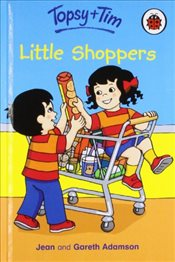 Topsy and Tim : Little Shoppers - Adamson, Jean