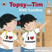 Topsy and Tim : Visit London - Adamson, Jean