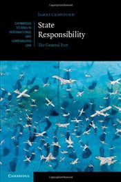 State Responsibility : The General Part  - Crawford, James