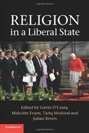 Religion in a Liberal State - DCosta, Gavin