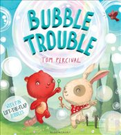 Bubble Trouble - Percival, John
