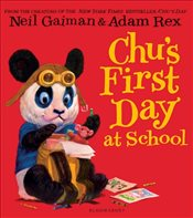 Chus First Day at School - Gaiman, Neil