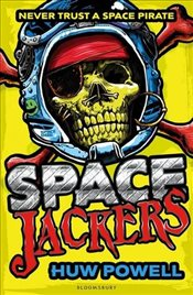 Spacejackers - Powel, Huw