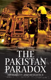 Pakistan Paradox : Instability and Resilience - Jaffrelot, Christophe