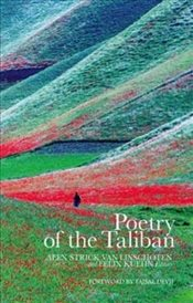 Poetry of the Taliban - Linschoten, Alex Van