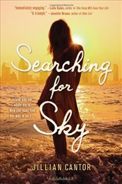 Searching for Sky - Cantor, Jillian
