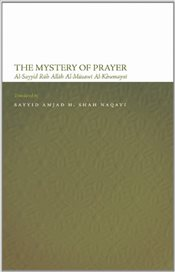 Mystery of Prayer  - Khomeini, Ayatollah