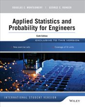 Applied Statistics and Probability for Engineers 6e ISV + WileyPlus RegCard BUNDLE - Montgomery, Douglas C.