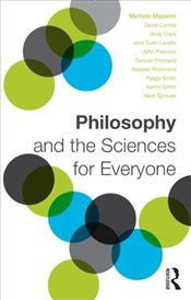 Philosophy and the Sciences for Everyone - Massimi, Michela