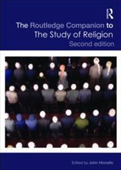 Routledge Companion to the Study of Religion  - Hinnells, John