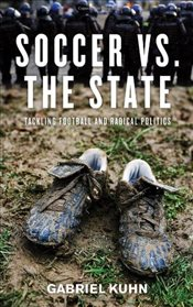 Soccer Vs. The State - Kuhn, Gabriel