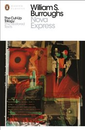 Nova Express: The Restored Text - Burroughs, William S.