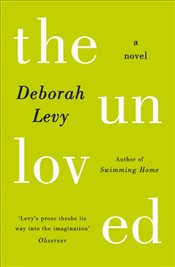 Unloved - Levy, Deborah