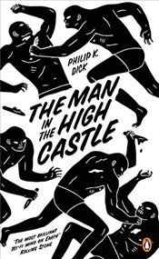 Man in the High Castle - Dick, Philip K.