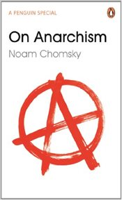 On Anarchism - Chomsky, Noam