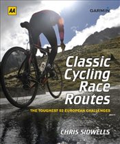 Classic Cycling Race Routes - Sidwells, Chris