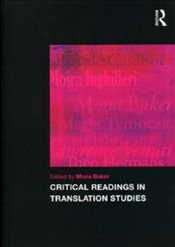 Critical Readings in Translation Studies - Baker, Mona
