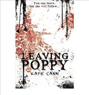 Leaving Poppy - Cann, Kate