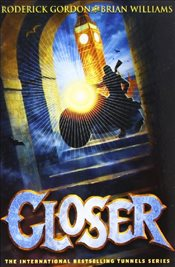 Closer : Tunnels 4 - Gordon, Roderick