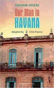 Our Man in Havana - Francis, Clive