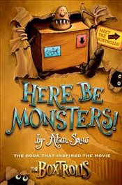 Here be Monsters - Snow, Alan