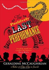Positively Last Performance - McCaughrean, Geraldine