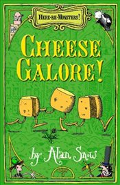 Here Be Monsters Part 3 : Cheese Galore - Snow, Alan