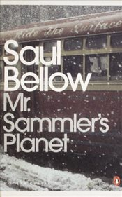 Mr. Sammlers Planet - Bellow, Saul